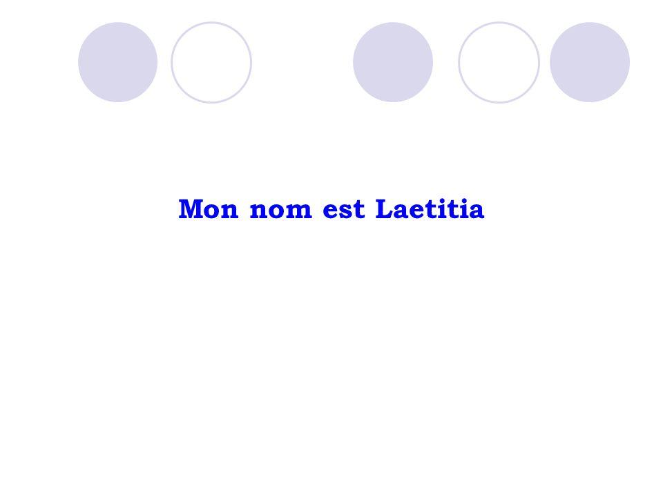 Mon nom est Laetitia