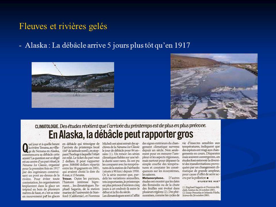 Fleuves et rivières gelés - Alaska : La débâcle arrive 5 jours plus tôt quen 1917