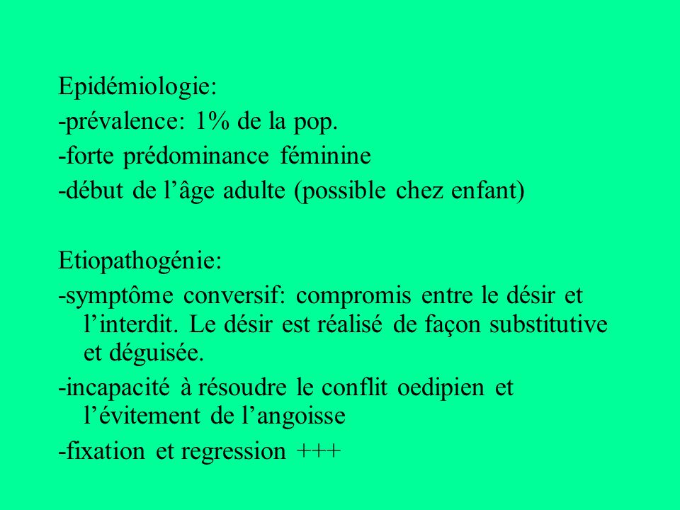 Conversion hystérique: -possible Hospitalisation -Bilan somatique complet -TCC: relaxation + suggestion Si resistance: *Isolement milieu familiale *suppression Bénéfices II *anxiolyse: BZD *Hypnose