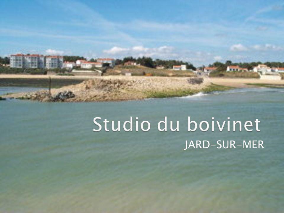 Présentation de Jard-sur-Mer Présentation du studio Visualisation du studio Les tarifs du studio Comment réserver ?