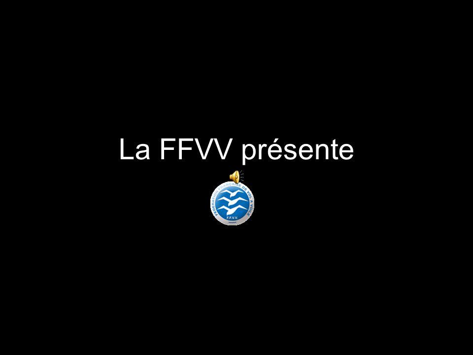 La FFVV présente