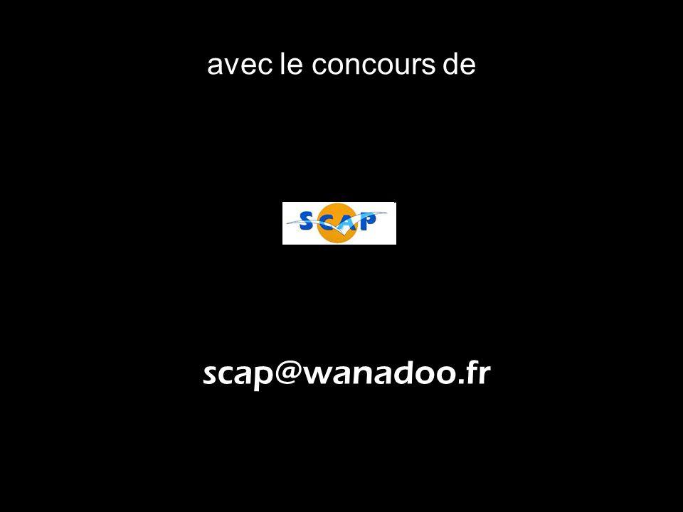 avec le concours de scap@wanadoo.fr