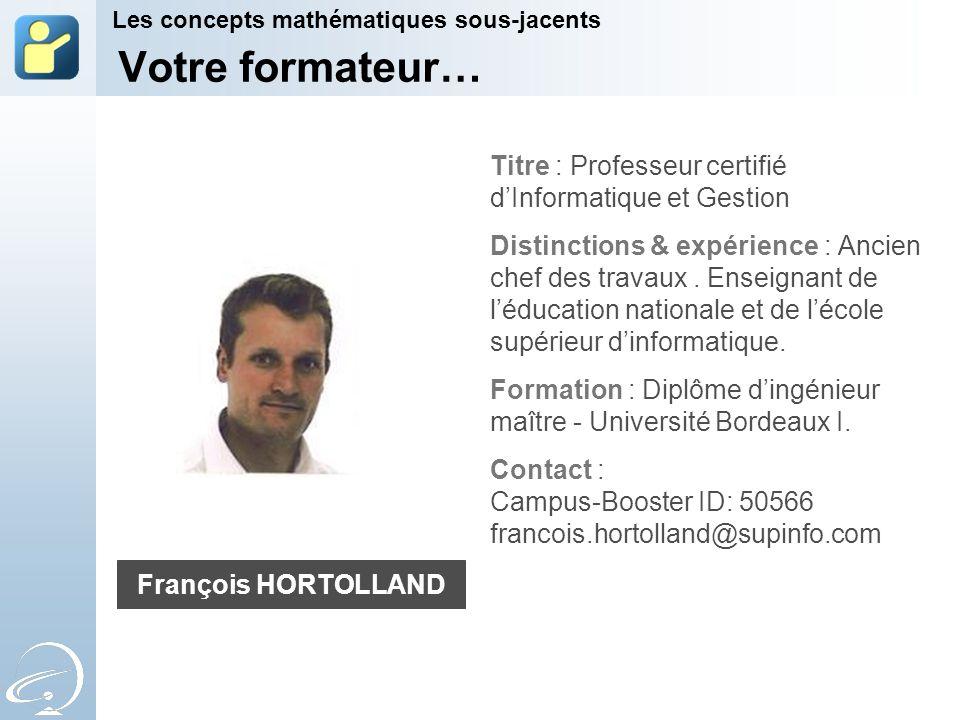 Votre formateur… Titre : Professeur certifié dInformatique et Gestion Distinctions & expérience : Ancien chef des travaux. Enseignant de léducation na