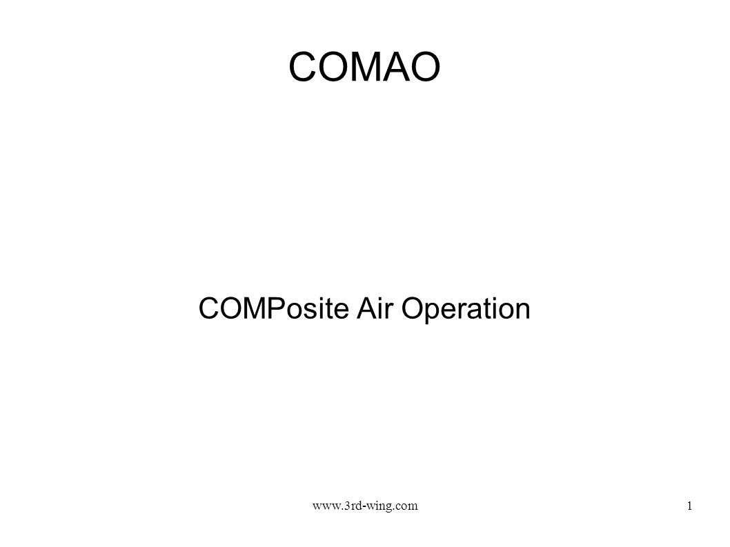 www.3rd-wing.com1 COMAO COMPosite Air Operation