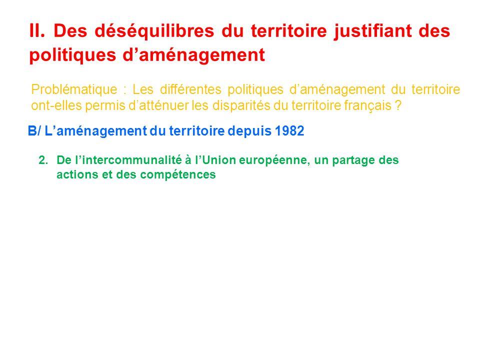 Page 138 LUnion européenne tente de réduire les trop grandes disparités territoriales.
