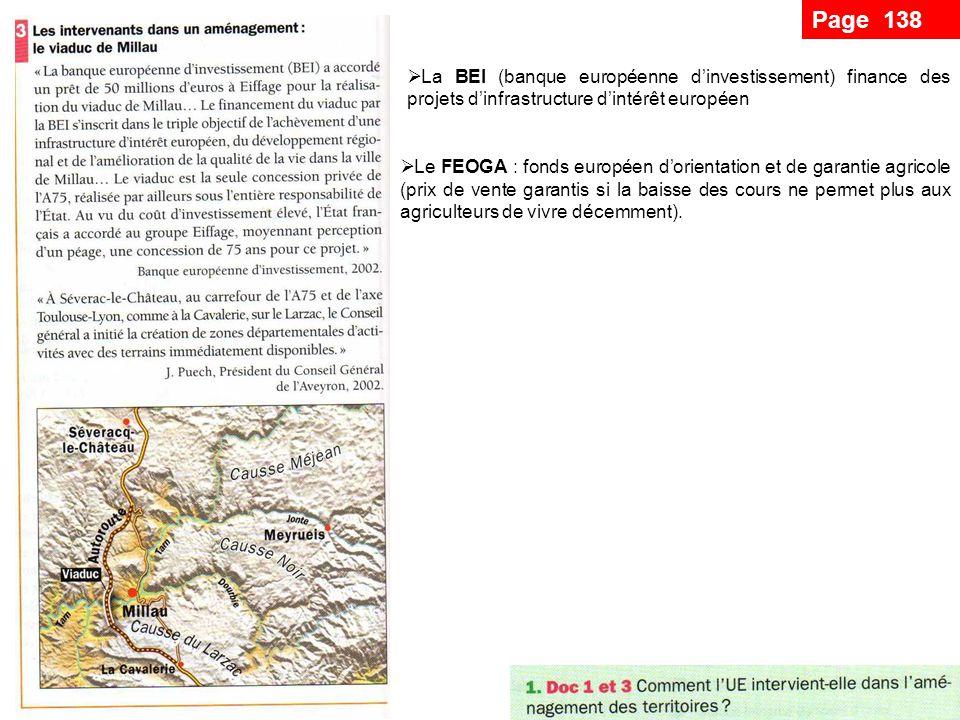 Page 138 Son rôle de coordonnateur de toutes les actions engagées Contrats de plan Etat région : projets et objectifs que lEtat et les régions sengagent à financer ensemble pour une durée de sept ans.