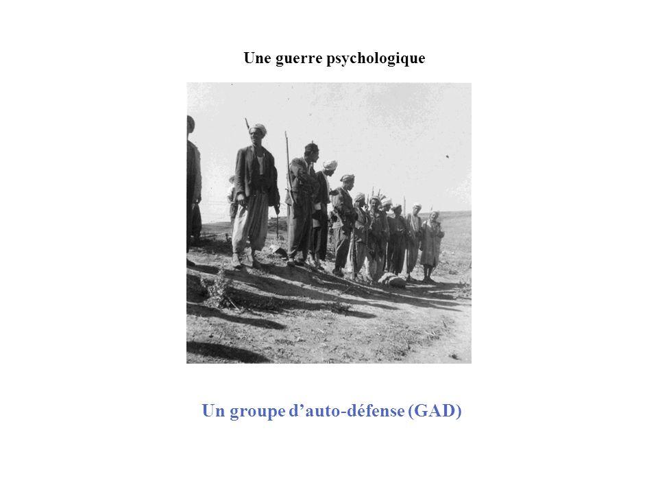 Un groupe dauto-défense (GAD) Une guerre psychologique