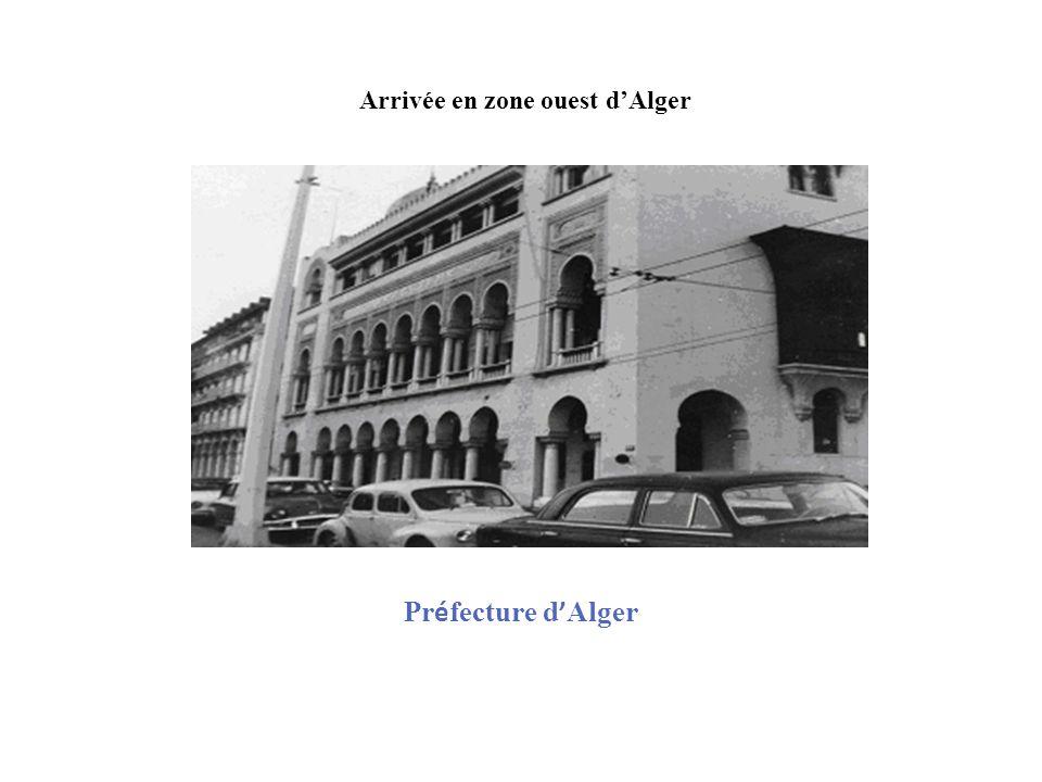Pr é fecture d Alger Arrivée en zone ouest dAlger