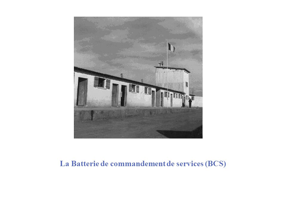 La Batterie de commandement de services (BCS)