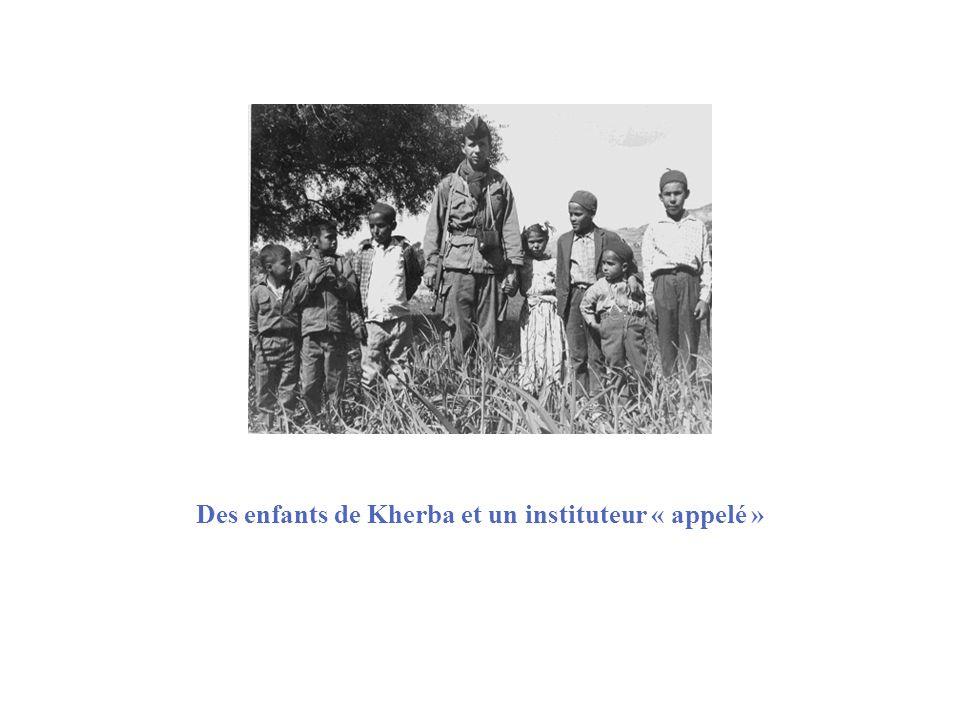 Des enfants de Kherba et un instituteur « appelé »