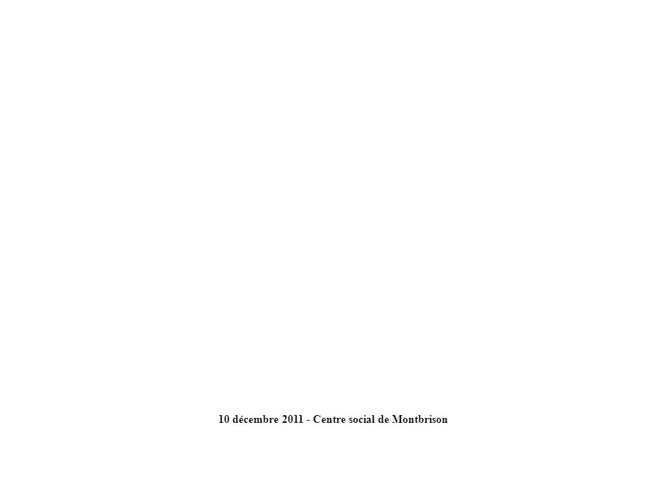 10 décembre 2011 - Centre social de Montbrison