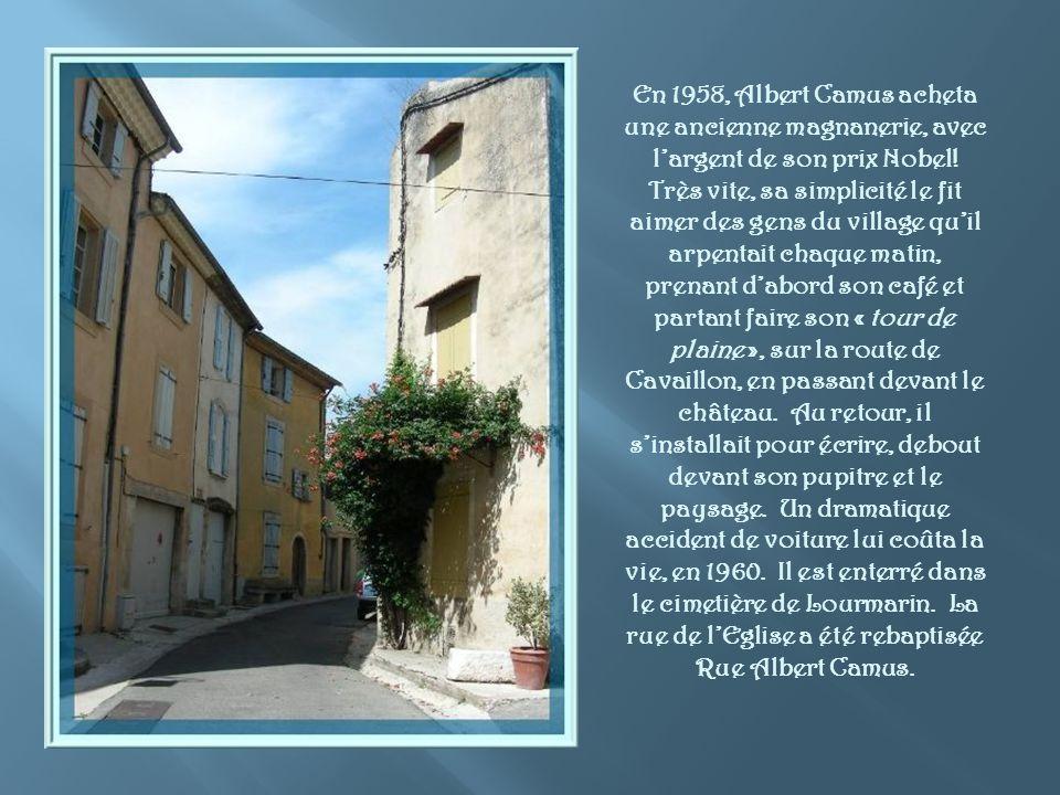 Un grand nombre des maisons du village ont été construites au XVIIe siècle.