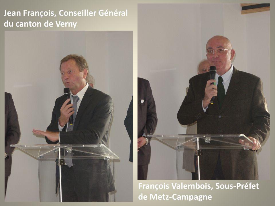 Jean François, Conseiller Général du canton de Verny François Valembois, Sous-Préfet de Metz-Campagne