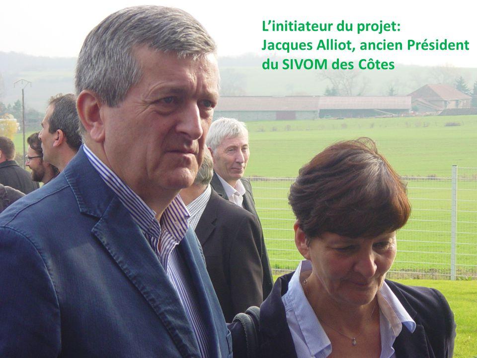 Linitiateur du projet: Jacques Alliot, ancien Président du SIVOM des Côtes