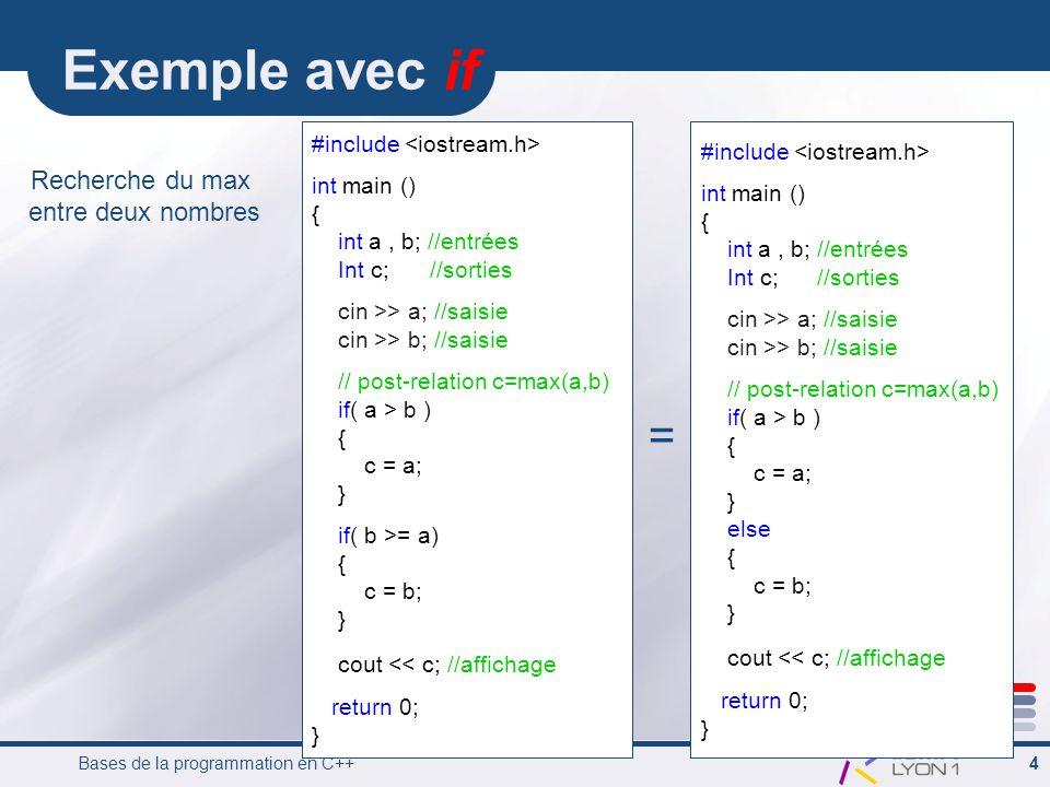 Bases de la programmation en C++ 5 Les enchaînementsdinstruction Alternatifs switch On a une expression qui peut avoir plusieurs valeurs.