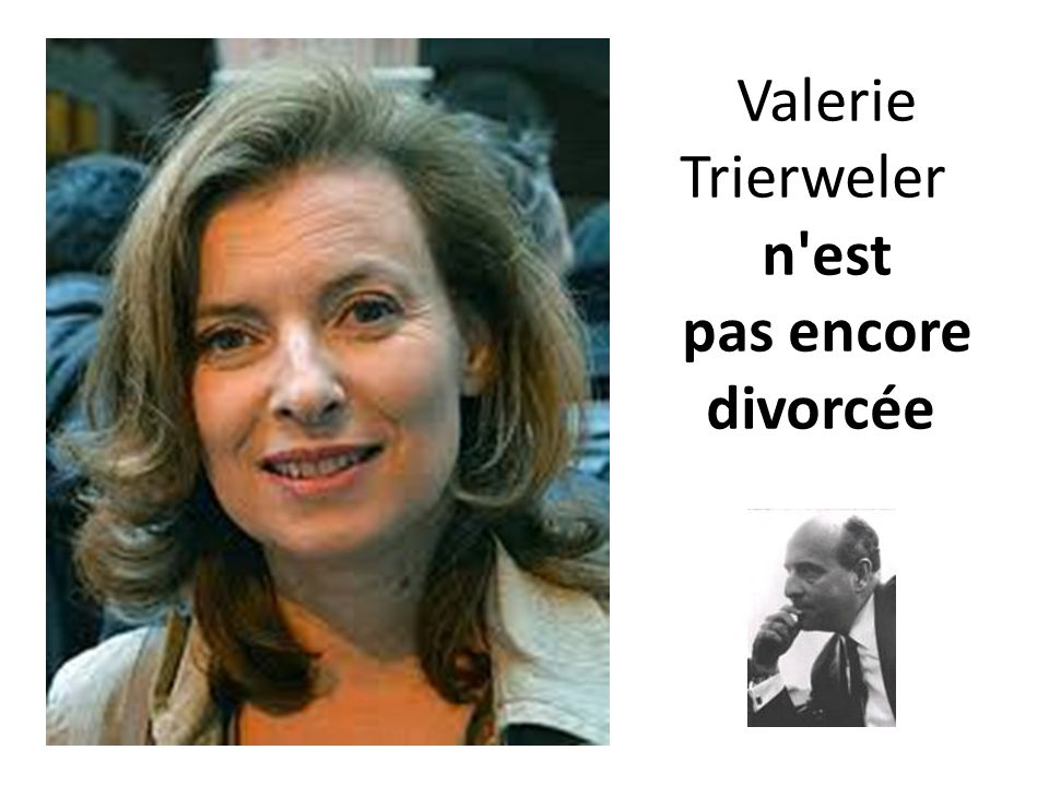 Valerie Trierweler n'est pas encore divorcée