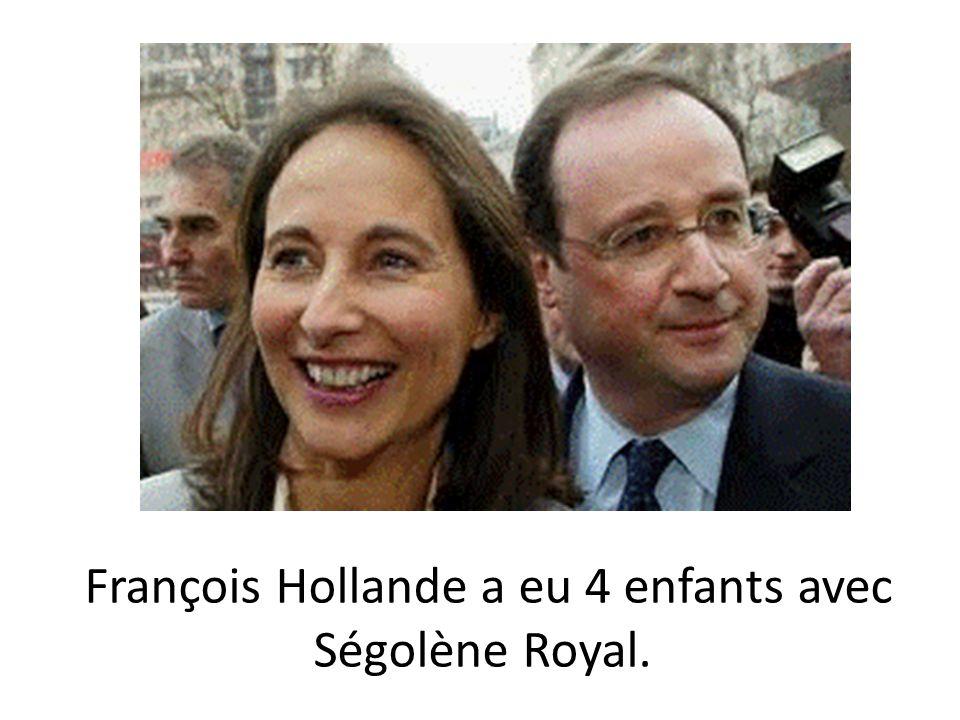 François Hollande a eu 4 enfants avec Ségolène Royal.