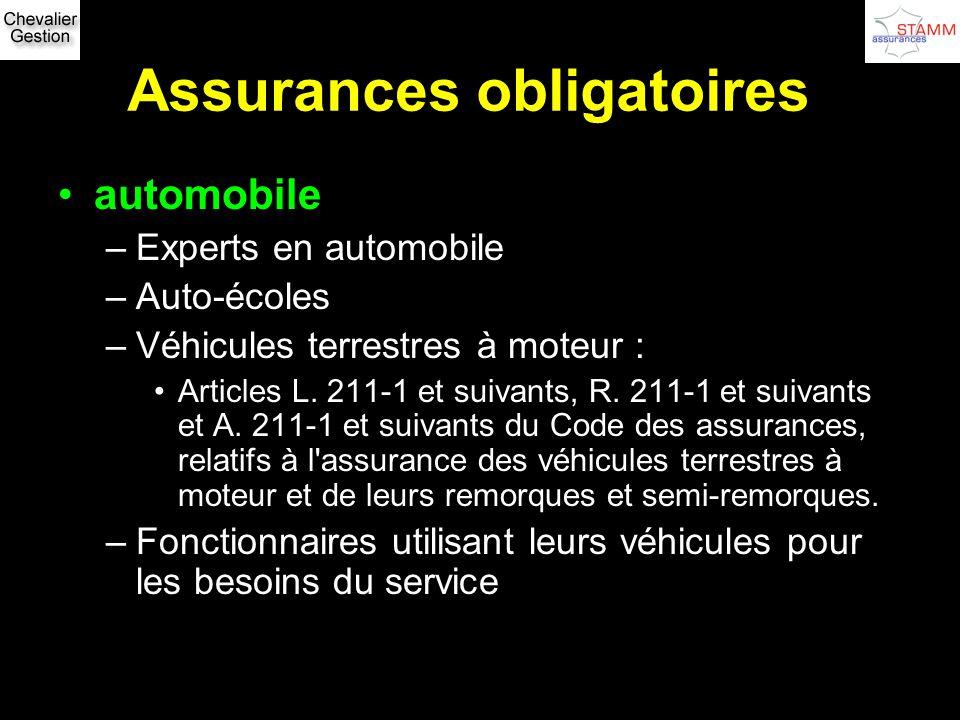 Assurances obligatoires automobile –Experts en automobile –Auto-écoles –Véhicules terrestres à moteur : Articles L. 211-1 et suivants, R. 211-1 et sui