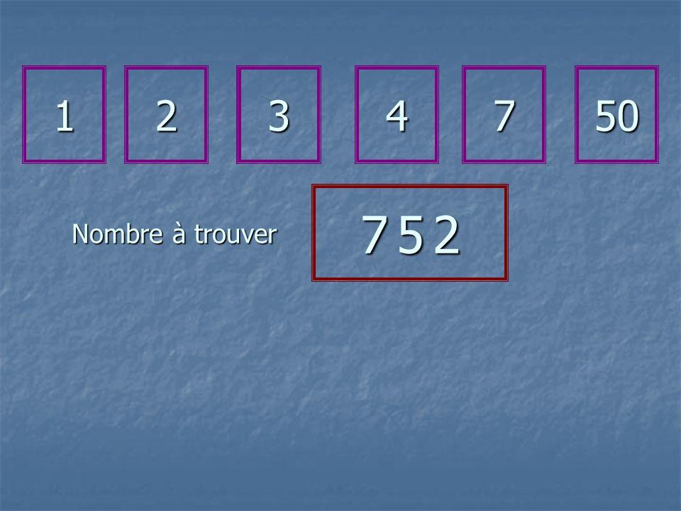 Nombre à trouver 1234750 7 5 27 5 27 5 27 5 2
