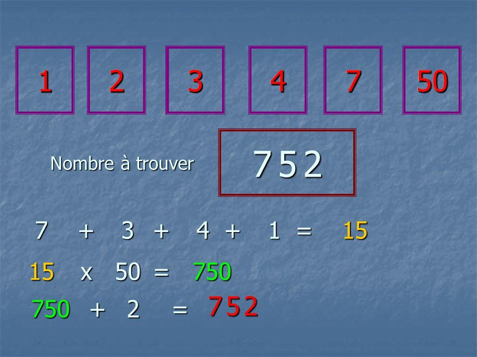 1234750 7 5 27 5 27 5 27 5 2 7+3=15 15 + 50=750 750 2 x = 7 5 27 5 27 5 27 5 2 +4+1 1234750