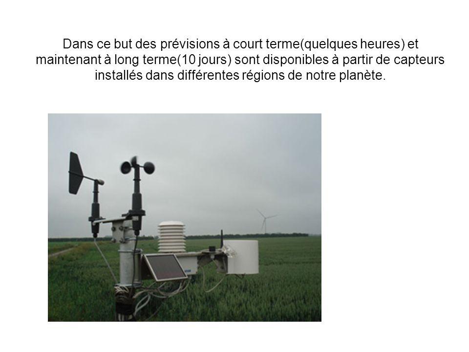 Dans ce but des prévisions à court terme(quelques heures) et maintenant à long terme(10 jours) sont disponibles à partir de capteurs installés dans di