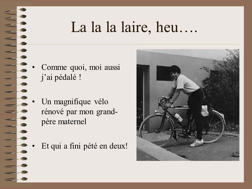 En bicyclai…teu, comme chantait Montand Bon, là çà va être dur de trouver une ressemblance ! Pas la maigreur en tout cas ! On va plutôt parler de comp