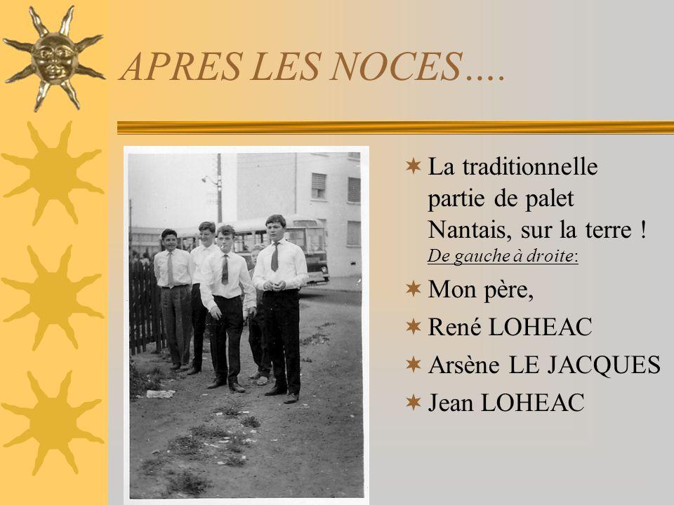 LES DEMOISELLES DHONNEUR ! Jacqueline et Annie LOHEAC Marie-Claire JAUME