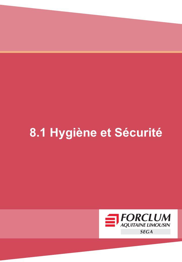 8.1 Hygiène et Sécurité
