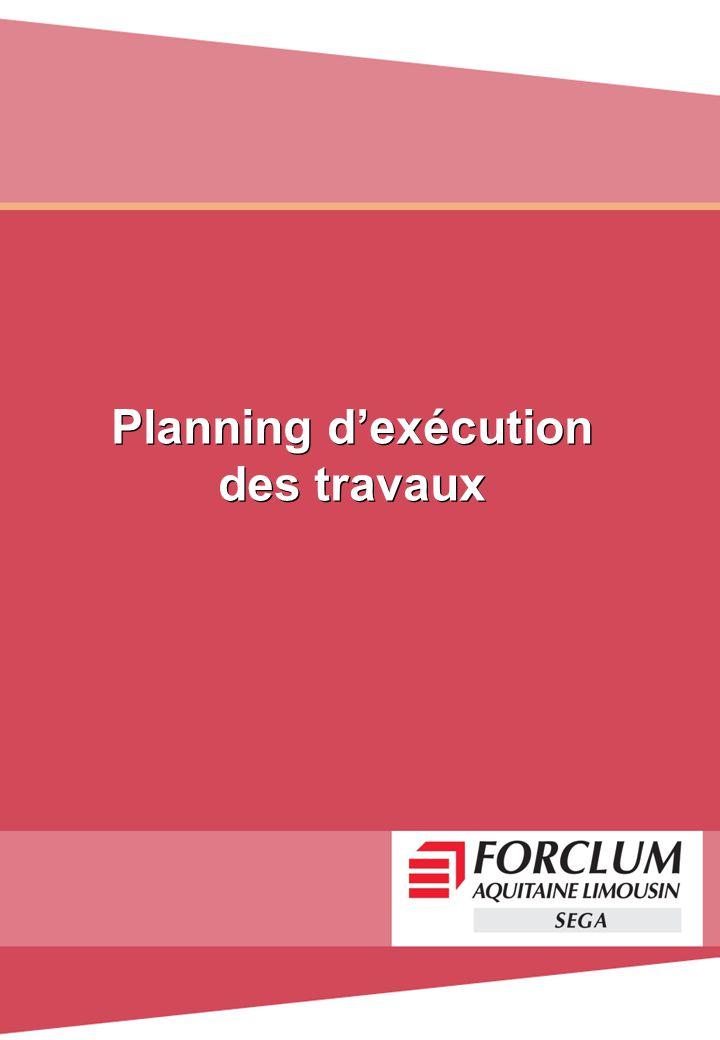 Planning dexécution des travaux Planning dexécution des travaux