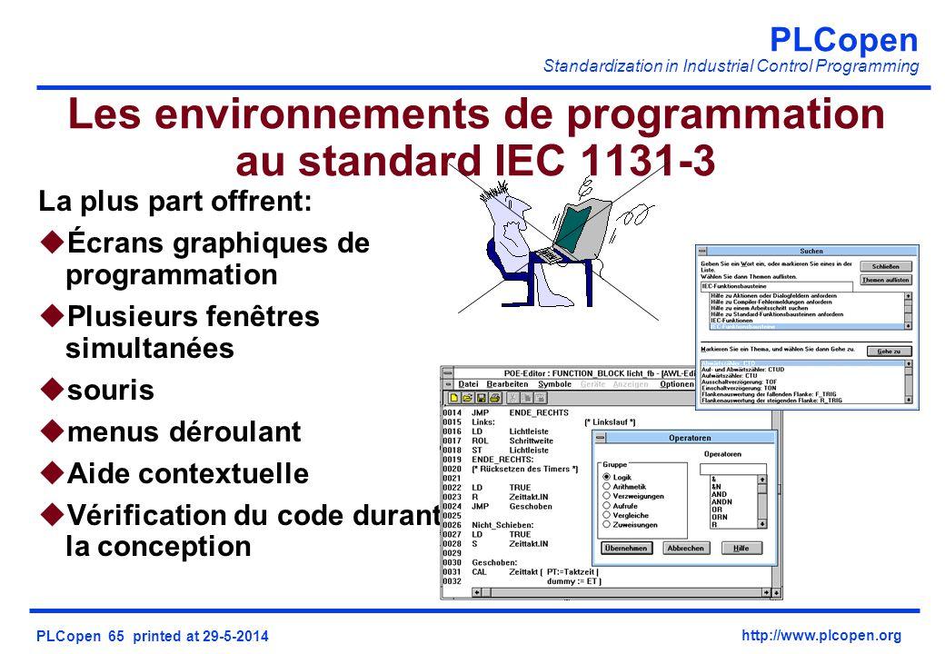 PLCopen Standardization in Industrial Control Programming PLCopen 65 printed at 29-5-2014 http://www.plcopen.org Les environnements de programmation a