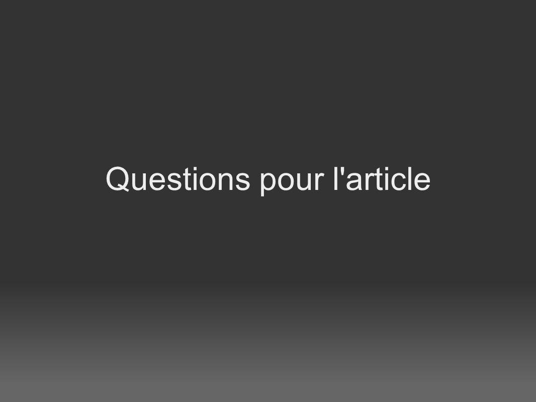Questions pour l article