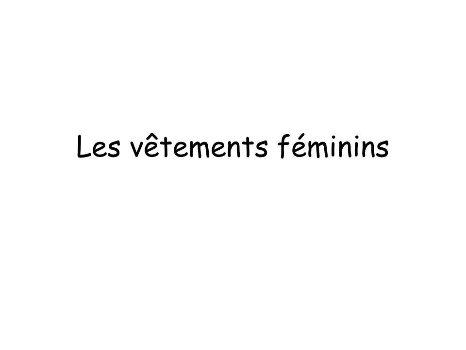 Les vêtements féminins