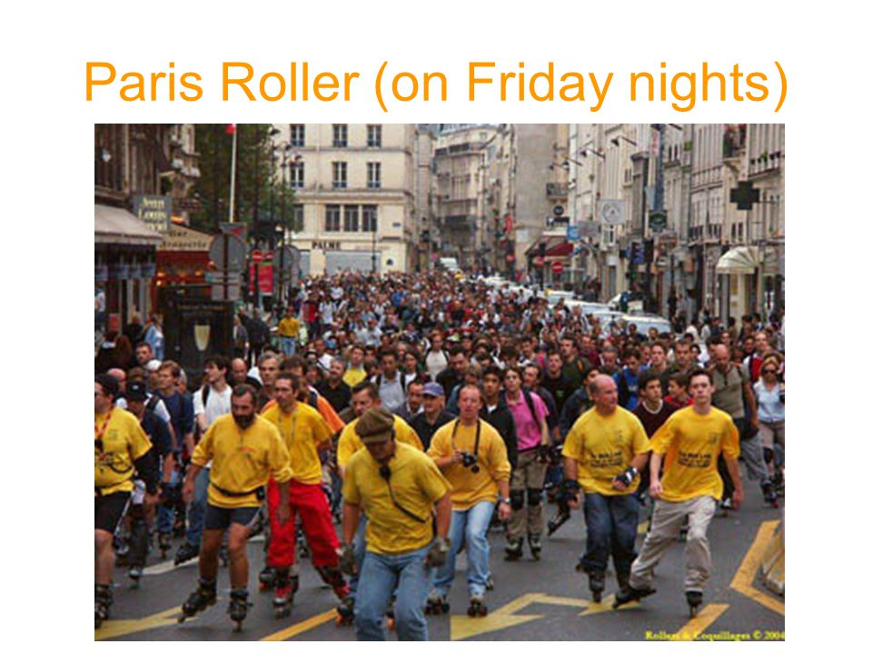 Paris Roller (on Friday nights)