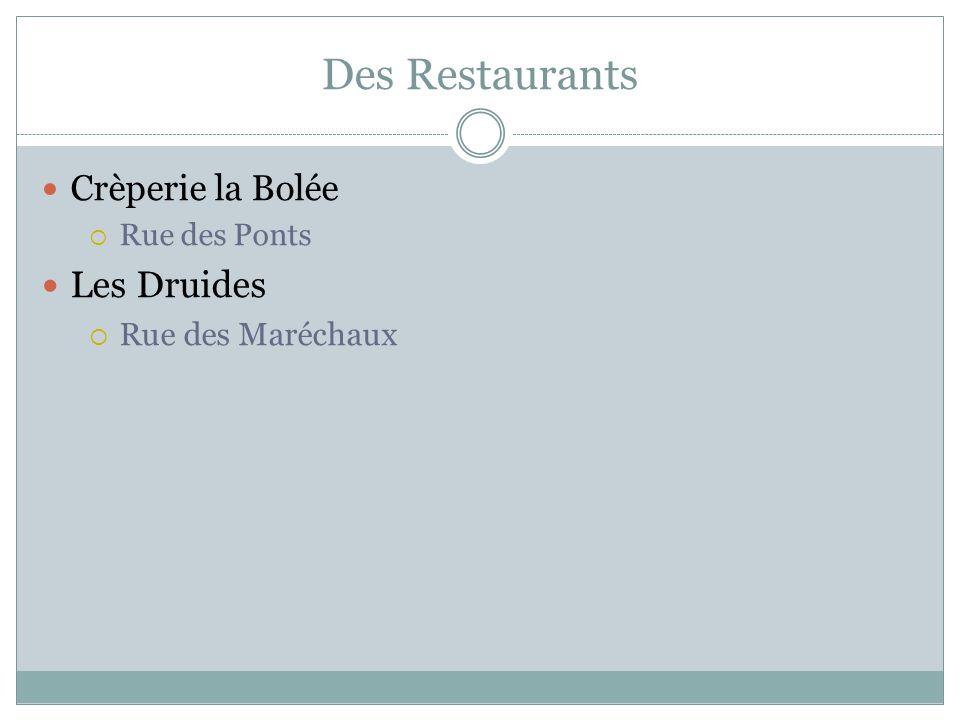 Des Restaurants Crèperie la Bolée Rue des Ponts Les Druides Rue des Maréchaux