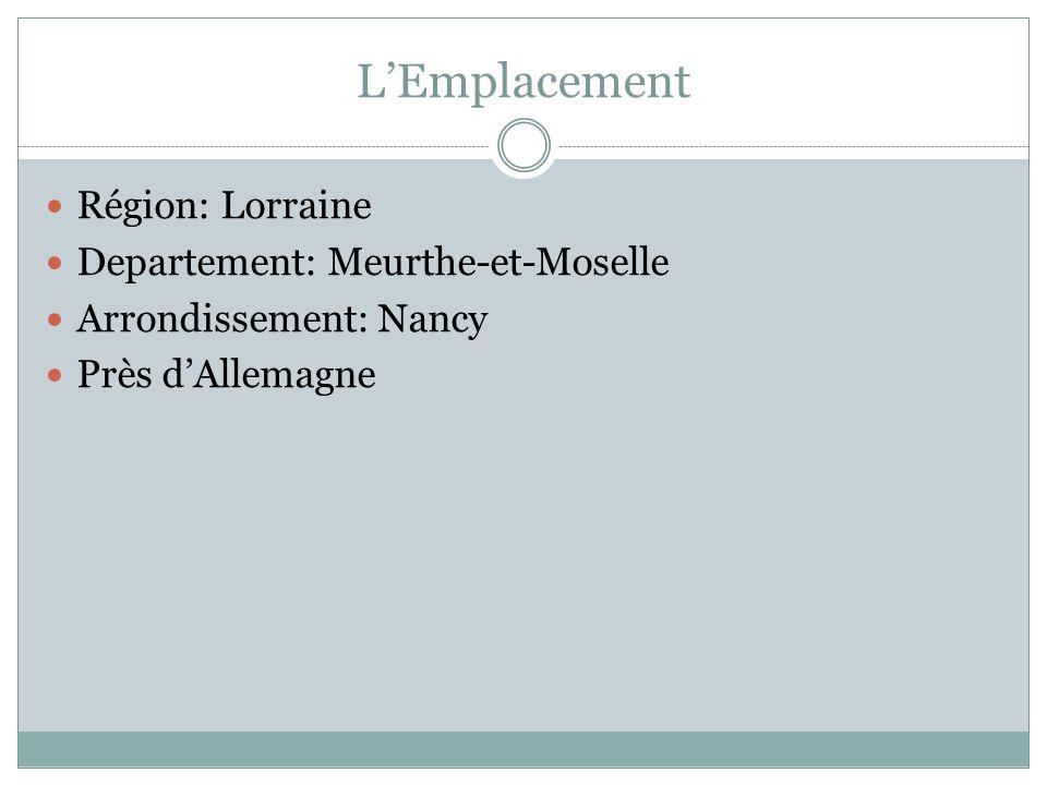 LEmplacement Région: Lorraine Departement: Meurthe-et-Moselle Arrondissement: Nancy Près dAllemagne