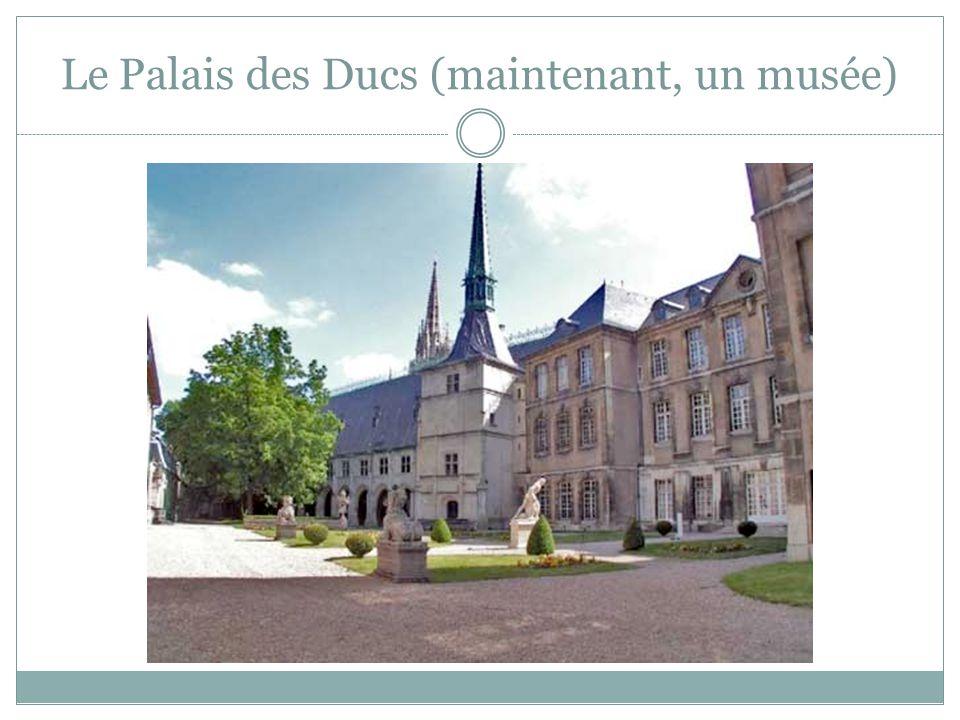 Le Palais des Ducs (maintenant, un musée)