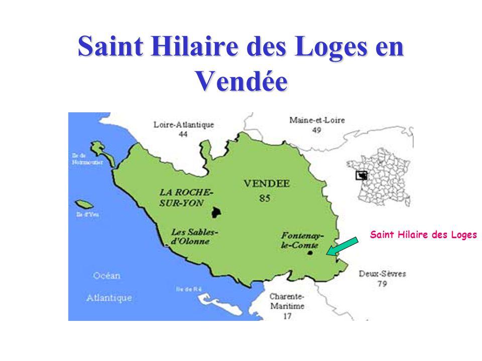 Saint Hilaire des Loges en Vendée Saint Hilaire des Loges