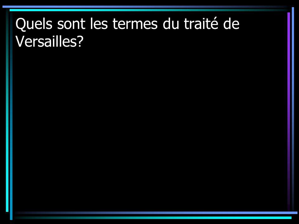Quels sont les termes du traité de Versailles?