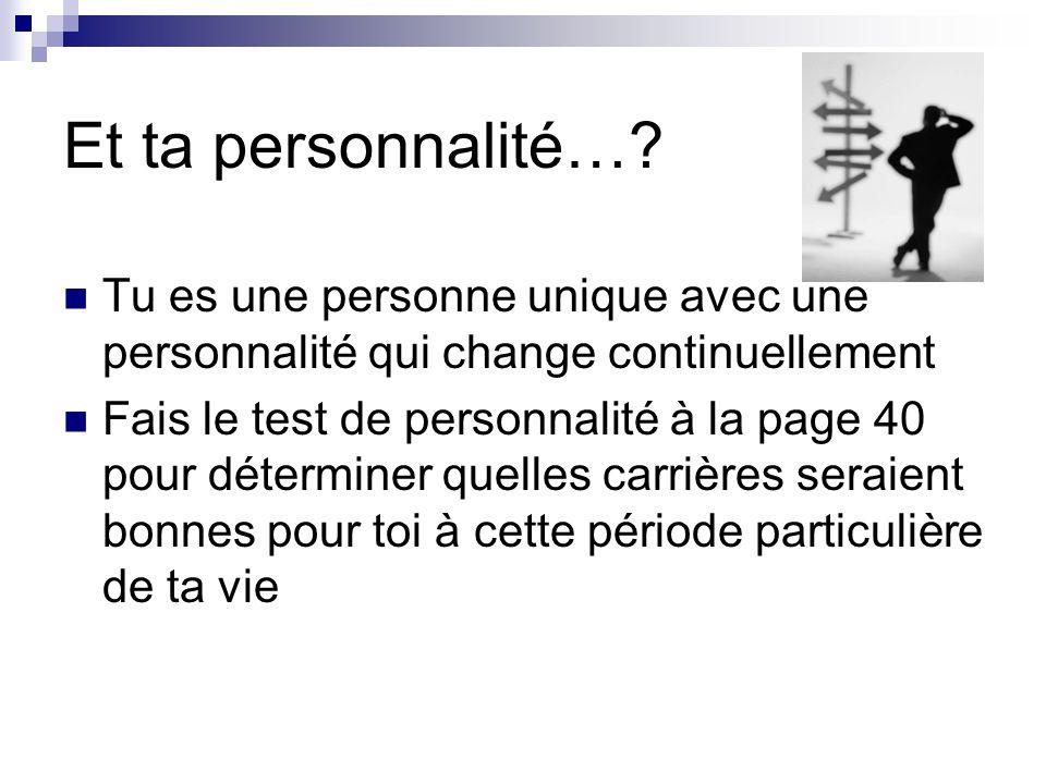 Et ta personnalité….