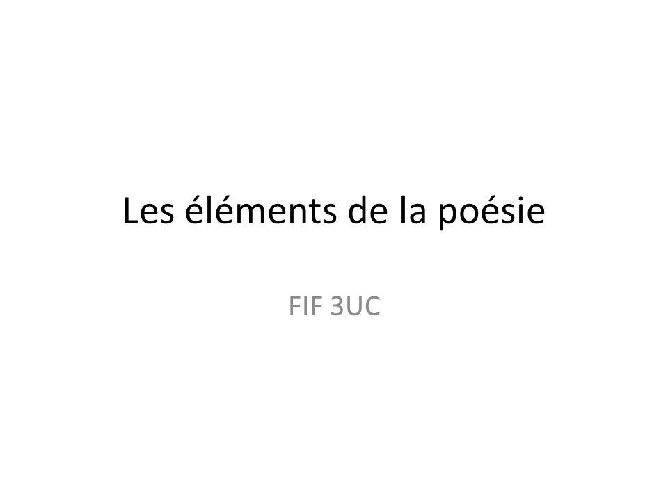 Les éléments de la poésie FIF 3UC