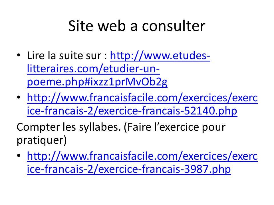 Site web a consulter Lire la suite sur : http://www.etudes- litteraires.com/etudier-un- poeme.php#ixzz1prMvOb2ghttp://www.etudes- litteraires.com/etud
