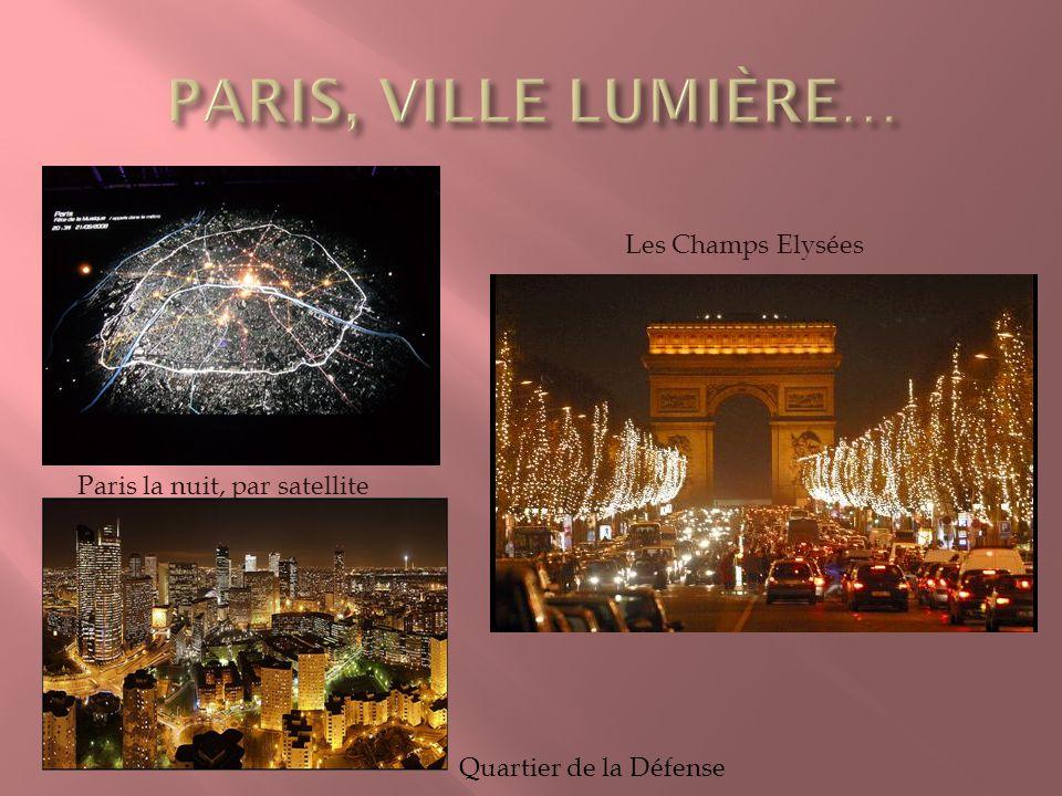 Paris la nuit, par satellite Quartier de la Défense Les Champs Elysées