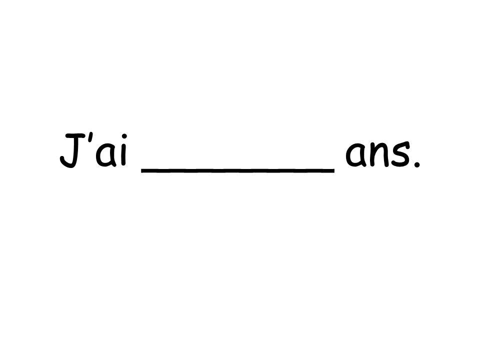 Jai _______ ans.