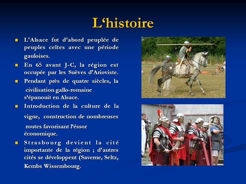 Lhistoire L'Alsace fut d'abord peuplée de peuples celtes avec une période L'Alsace fut d'abord peuplée de peuples celtes avec une période gauloises. g