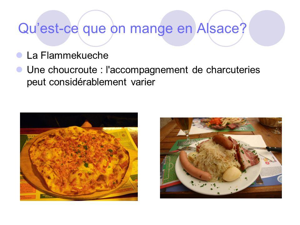Quest-ce que on mange en Alsace.