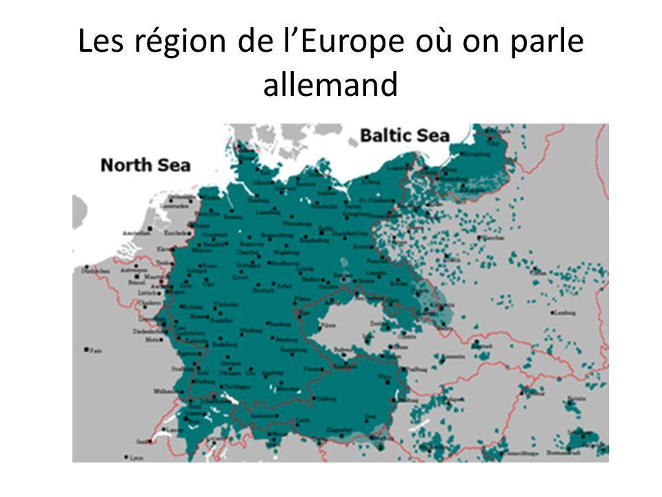 Les région de lEurope où on parle allemand