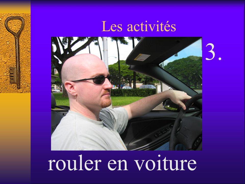 Les activités rouler en voiture 3.