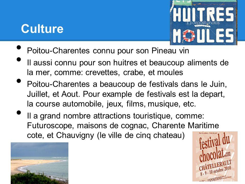 Culture Poitou-Charentes connu pour son Pineau vin Il aussi connu pour son huitres et beaucoup aliments de la mer, comme: crevettes, crabe, et moules