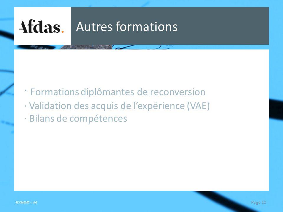 3COM0267 – v02 Autres formations Page 10 · Formations diplômantes de reconversion · Validation des acquis de lexpérience (VAE) · Bilans de compétences