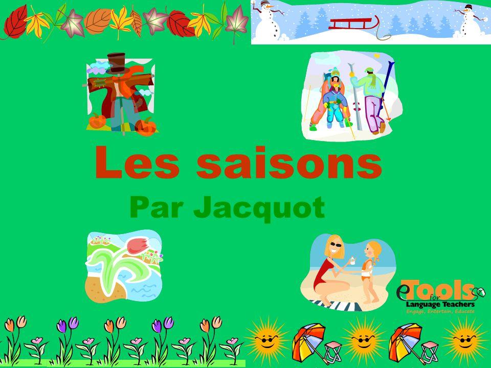 Les saisons Par Jacquot